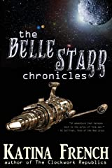 The Belle Starr Chronicles Paperback