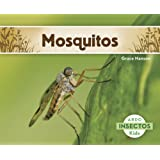 Mosquitos (Insectos) (Spanish Edition)