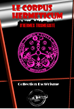Le Corpus Hermeticum d'Hermès Trismégiste: Edition intégrale