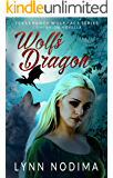 Wolf's Dragon: Texas Ranch Wolf Pack Series Companion Novella (Texas Ranch Wolf Pack World Book 4)