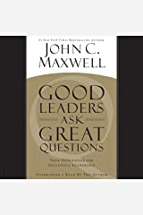 Good Leaders Ask Great Questions: Your Foundation for Successful Leadership Audible Audiobook
