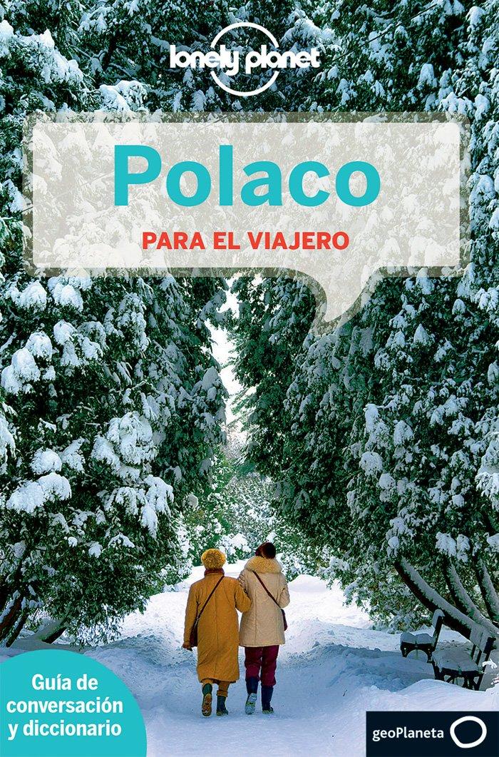 Polaco para el viajero 2 (Guías para conversar Lonely Planet) Tapa blanda – 6 may 2014 AA. VV. Traductores varios GeoPlaneta 8408126075