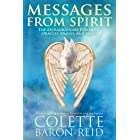 Messages from Spirit: The Extraordinary Power of Oracles, Omens, and Signs