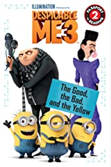 Despicable Me 3: The Good, the Bad, and the Yellow (Passport to Reading Level 2) Kindle Edition