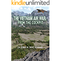 The Vietnam Air War: From The Cockpit