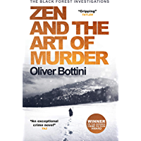 Zen and the Art of Murder: A Black Forest Investigation I (The Black Forest Investigations Book 1) (English Edition)