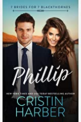 Phillip (7 Brides for 7 Blackthornes Book 4) Kindle Edition