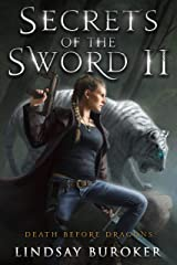 Secrets of the Sword 2 (Death Before Dragons Book 8) Kindle Edition