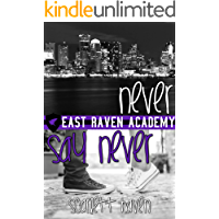 Never Say Never (East Raven Academy Book 3)
