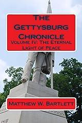 Eternal Light of Peace (Gettysburg Chronicle Book 4) Kindle Edition
