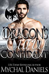 Dragon's Curvy Confidant: A BWWM, Curvy, Dragon-Shifter Romance (Dragon's Curvy Romance Series Book 5) Kindle Edition