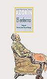 EL ENFERMO (Biblioteca Azorín)