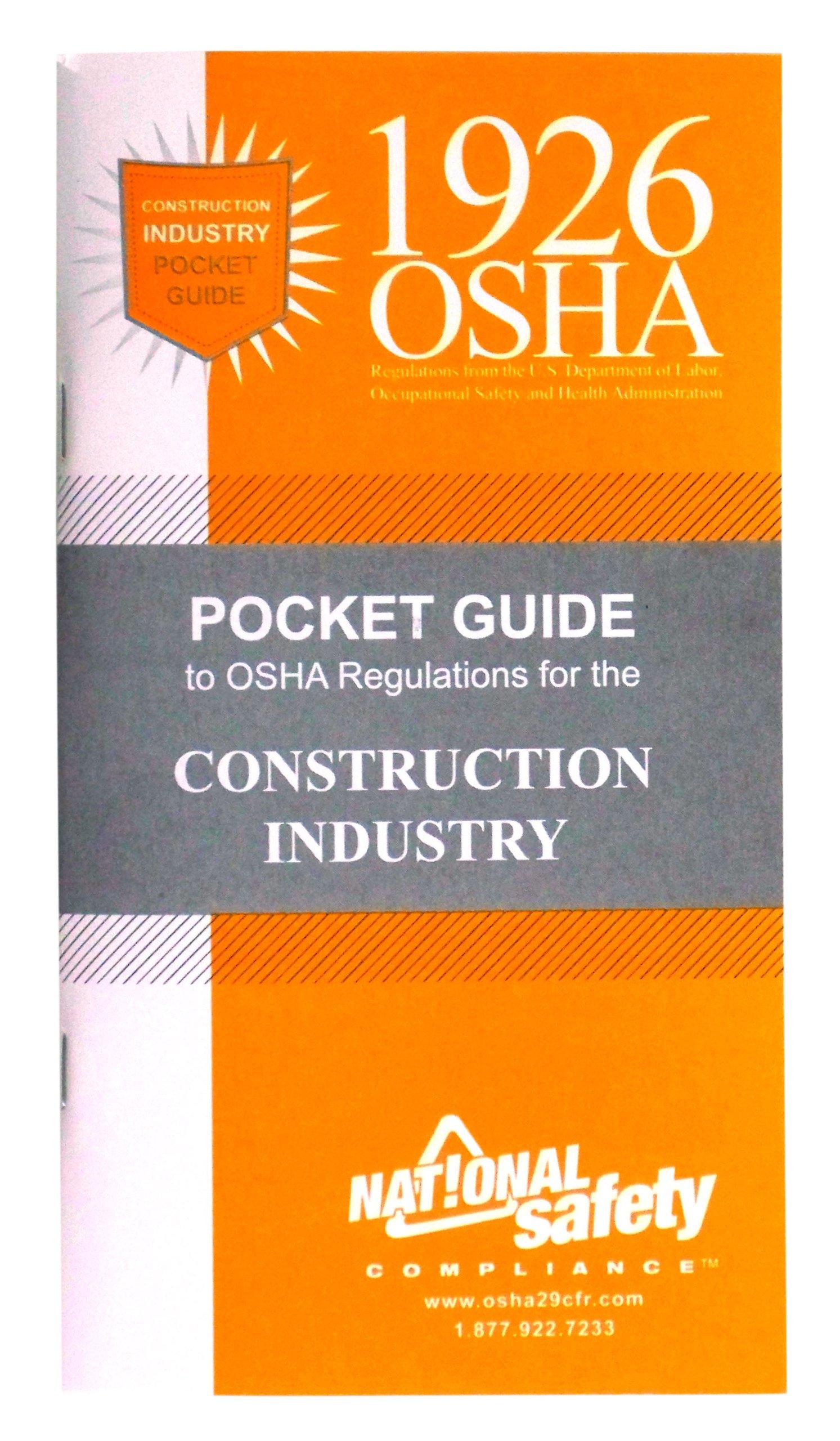 1926 OSHA Construction Pocket Guide: Inc National Safety Compliance:  9781619460676: Amazon.com: Books