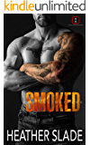Smoked (The Invincibles Book 5)