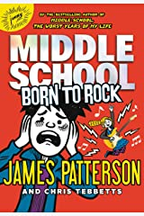 Middle School: Born to Rock (Middle School Series Book 11) Kindle Edition