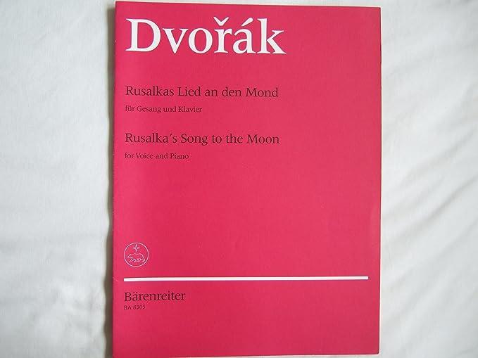 Antonin Dvorak: Rusalka de la canción a la luna (Soprano ...