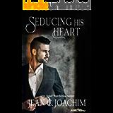 Seducing His Heart (Manhattan Dinner Club Book 2)