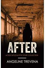 After: A Post Apocalyptic Story Collection (Poisonmarch) Kindle Edition