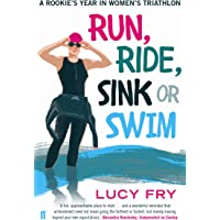 Run, Ride, Sink or Swim: A rookie's year in women's triathlon