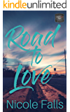 Road to Love (Lessons in Love Book 1)
