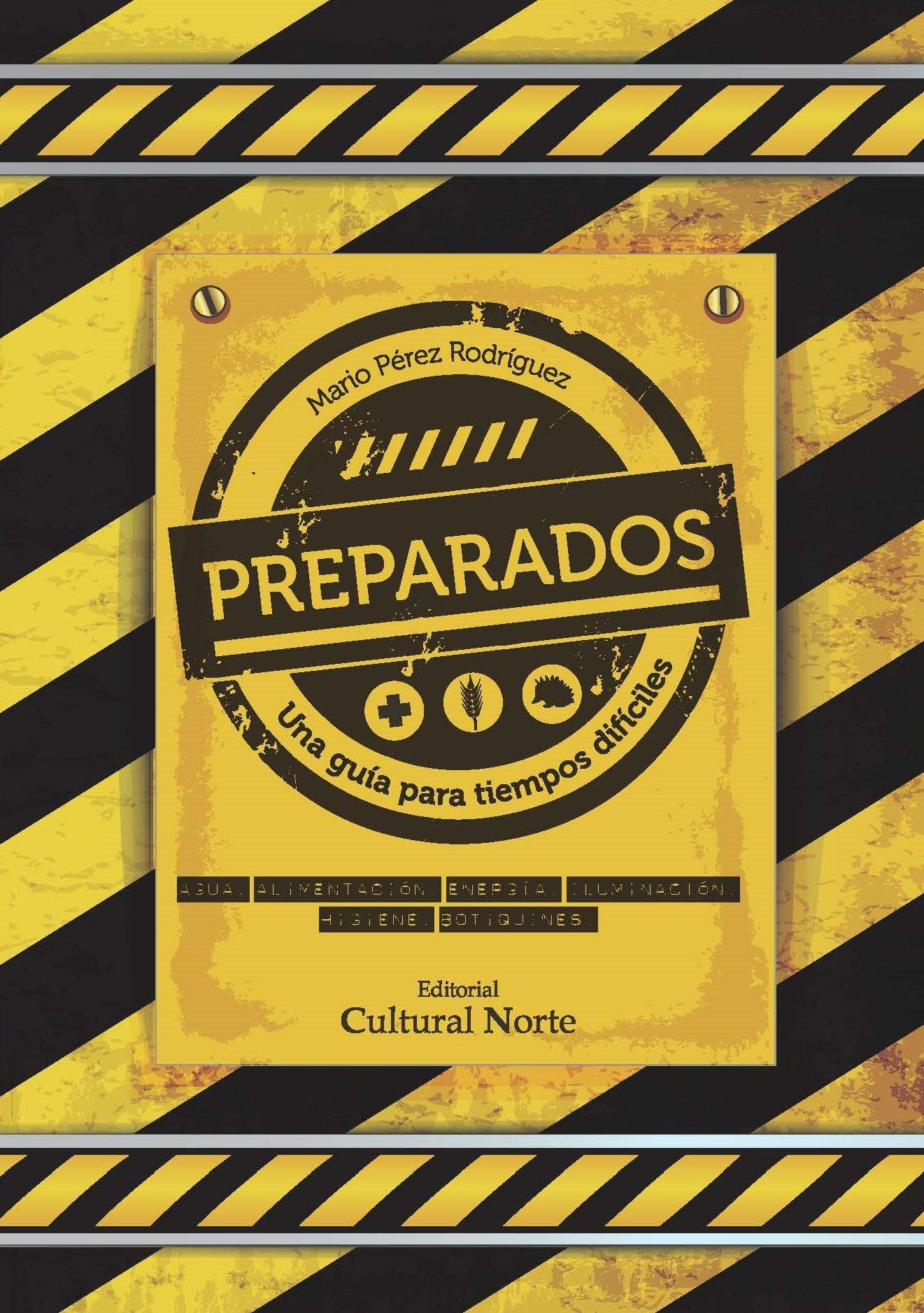 Preparados.: Una guía para tiempos difíciles.: Amazon.es: Pérez ...