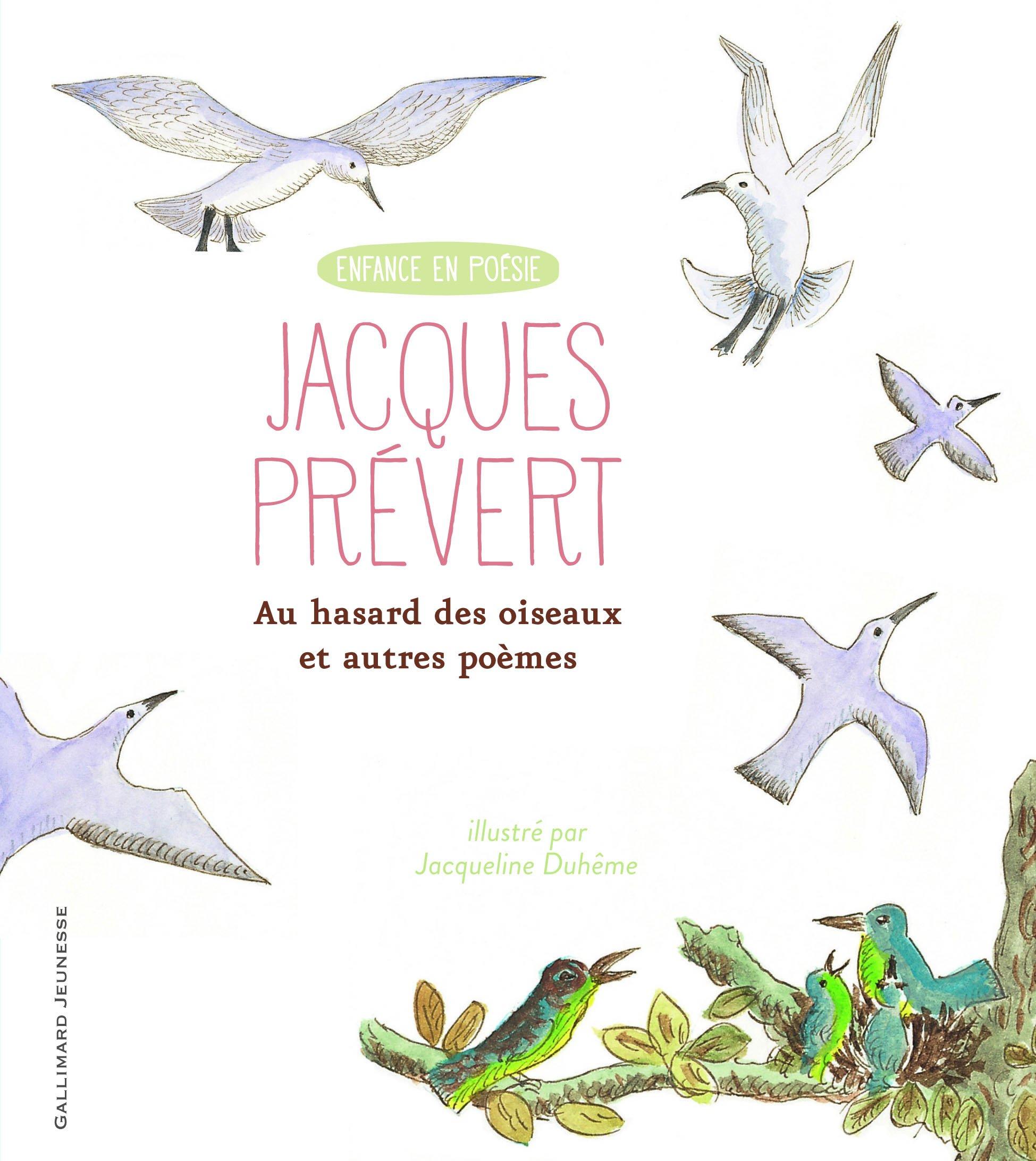 Au Hasard Des Oiseaux Et Autres Poèmes Enfance En Poésie