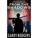 From The Shadows (Based On True Crime Book 3)
