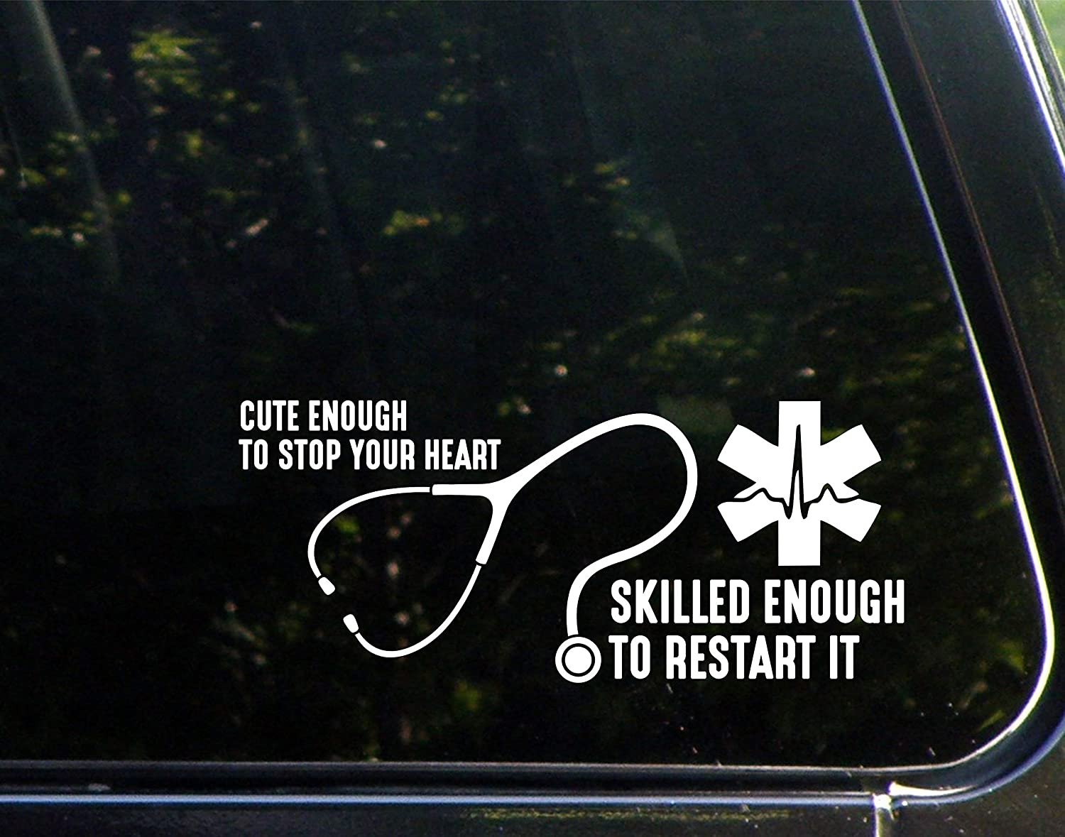 "Diamond Graphics Cute Enough To Stop Your Heart Skilled Enough To Restart It (8-3/4"" x 3-3/4"") Die Cut Decal For Windows, Cars, Trucks, Laptops, Etc"