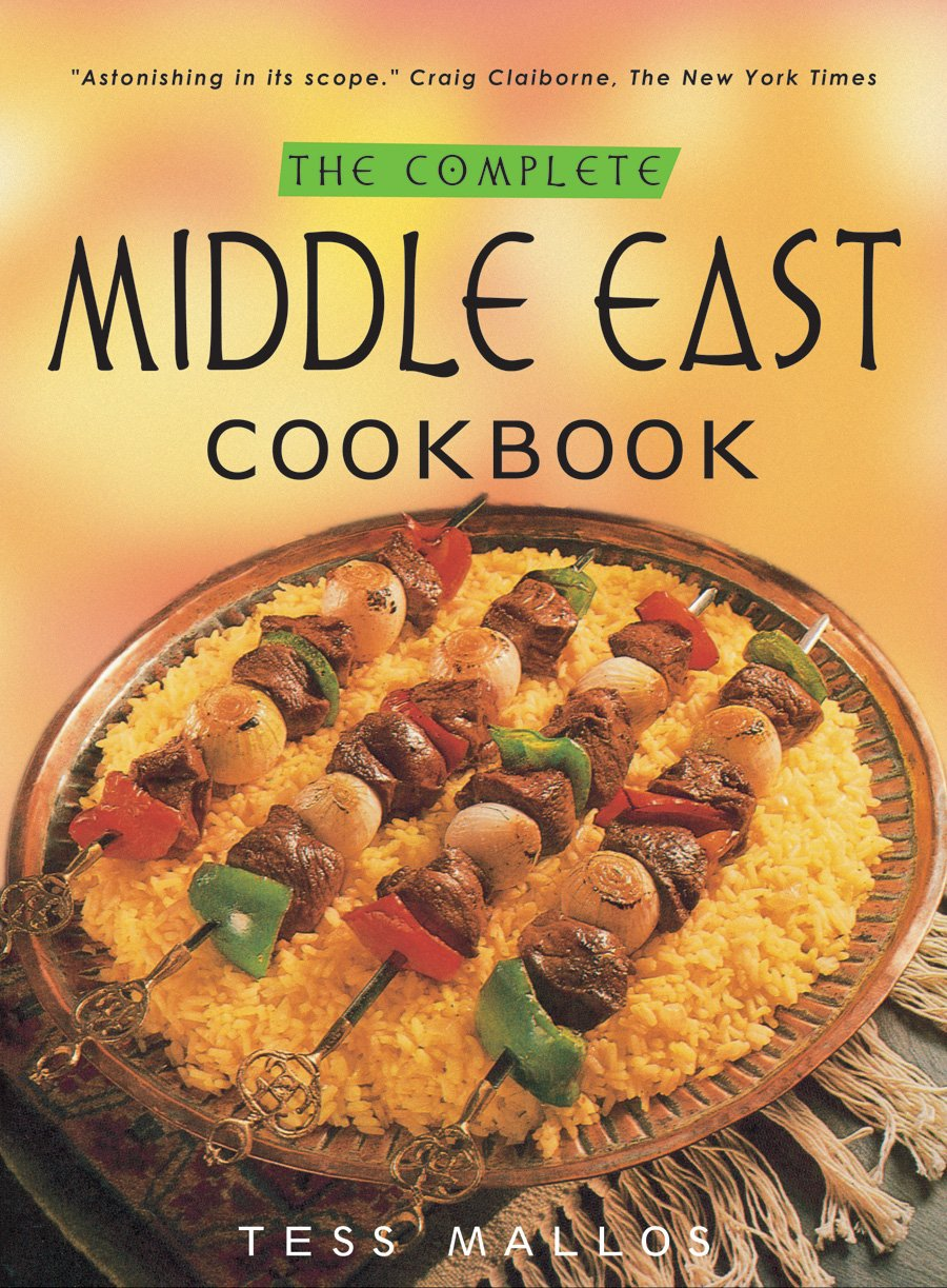 The Complete Middle East Cookbook Tess Mallos 9780804838764