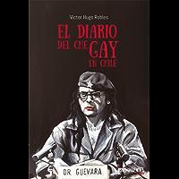 El diario del Che gay en Chile