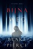 Bijna Weg (De Au Pair – Boek 1)