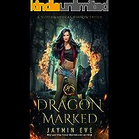 Dragon Marked (Supernatural Prison Book 1)