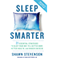Sleep Smarter: 21 Essential Strategies to Sleep Your Way to A Better Body, Better Health, and Bigger Success (English…
