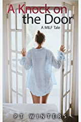 A Knock on the Door: A M.I.L.F. tale Kindle Edition