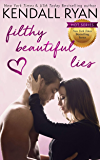 Filthy Beautiful Lies (English Edition)