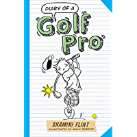 Diary of a Golf Pro (Diary of a... Book 7)