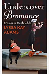 Undercover Bromance (Bromance Book Club (2)) Library Binding
