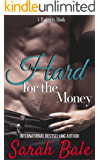 Hard for the Money (A Bangers Book)