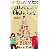 All I Want for Christmas: A Sweet Christmas Romance (Only Us Billionaire Romance Series)