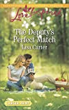 The Deputy's Perfect Match (Love Inspired Large Print)