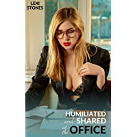 Humiliated and Shared at the Office (English Edition)