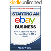 eBay: eBay Selling, eBay Business, eBay for Beginners, eBay Buying and Selling (eBay Selling, eBay Business, Online Business, How to Make Money With eBay, Internet Marketing)