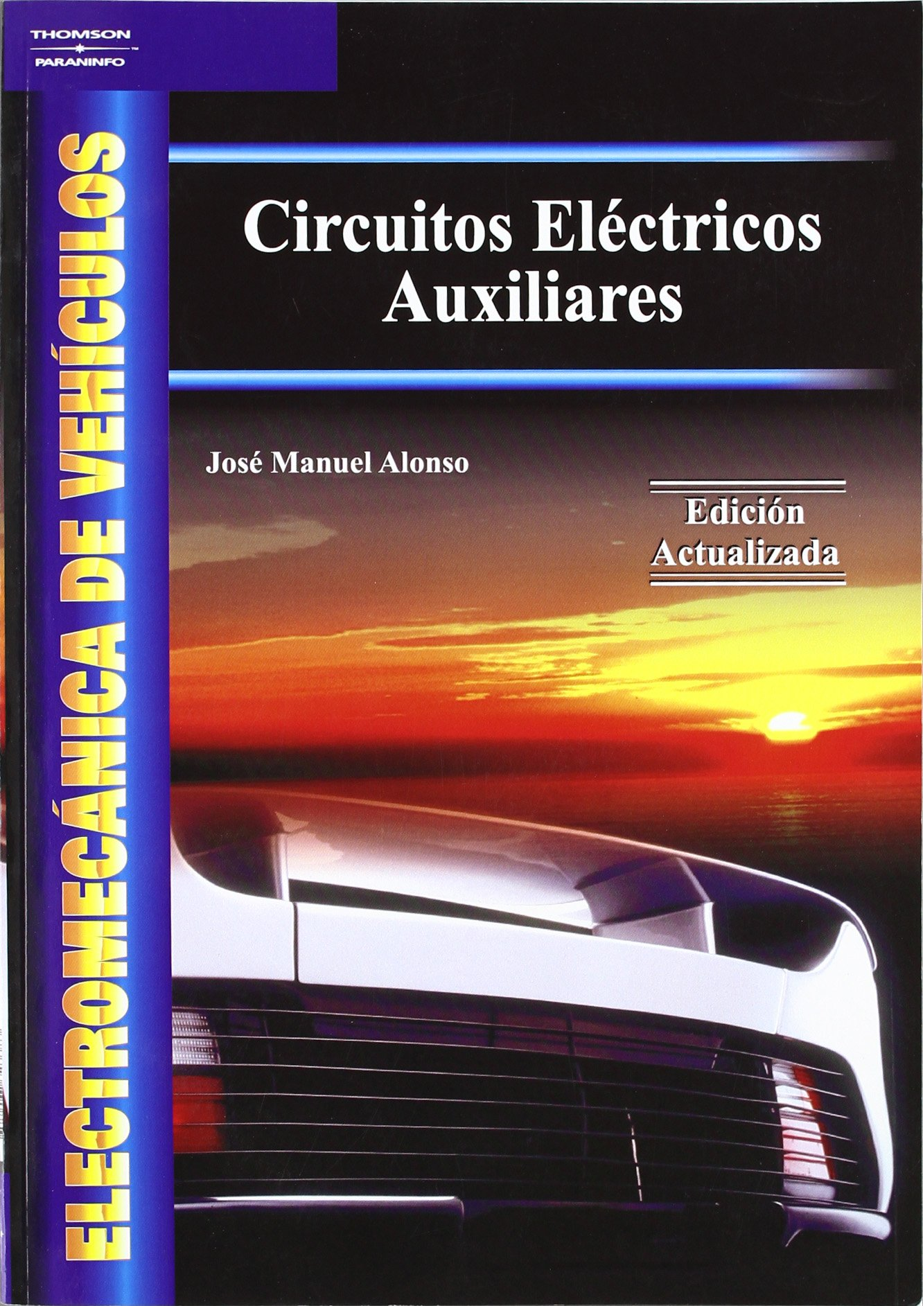 Electromecanica de Vehiculos (Spanish Edition) (Spanish) Paperback – May, 2005