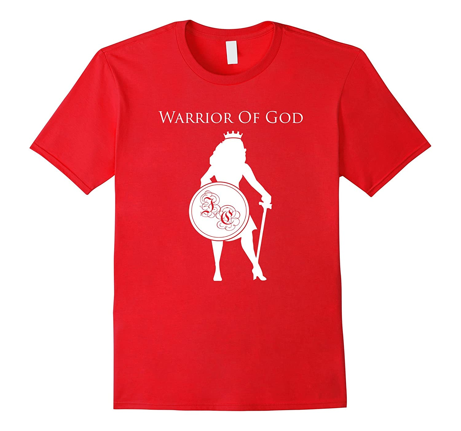 Warrior of God - Christian Woman Armor of God Fearless Shirt