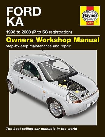 ford ka 1996 2008 haynes manual amazon co uk car motorbike rh amazon co uk 2008 Ford Fiesta 1988 Ford Fiesta
