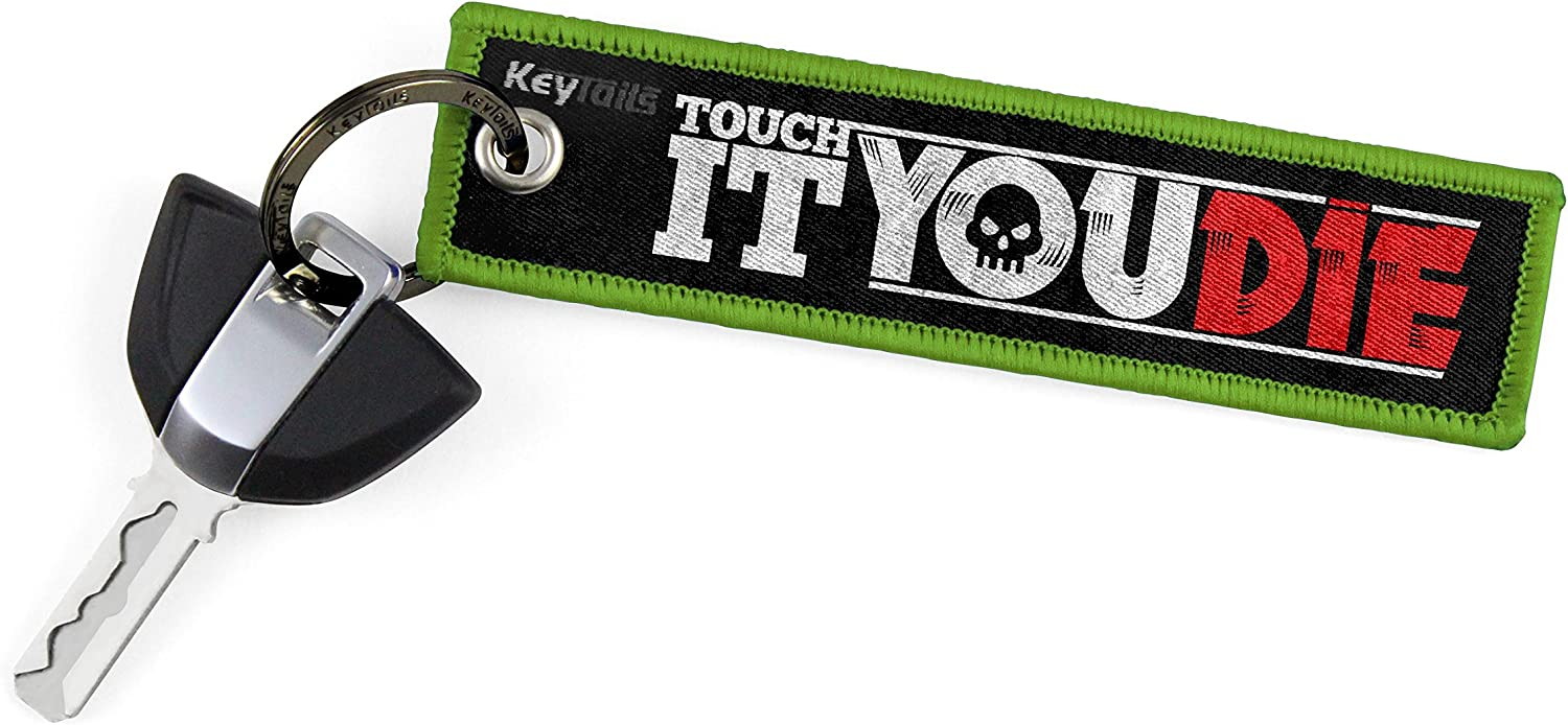Scooter KEYTAILS Keychains Touch It You Die UTV Car Premium Quality Key Tag for Motorcycle ATV