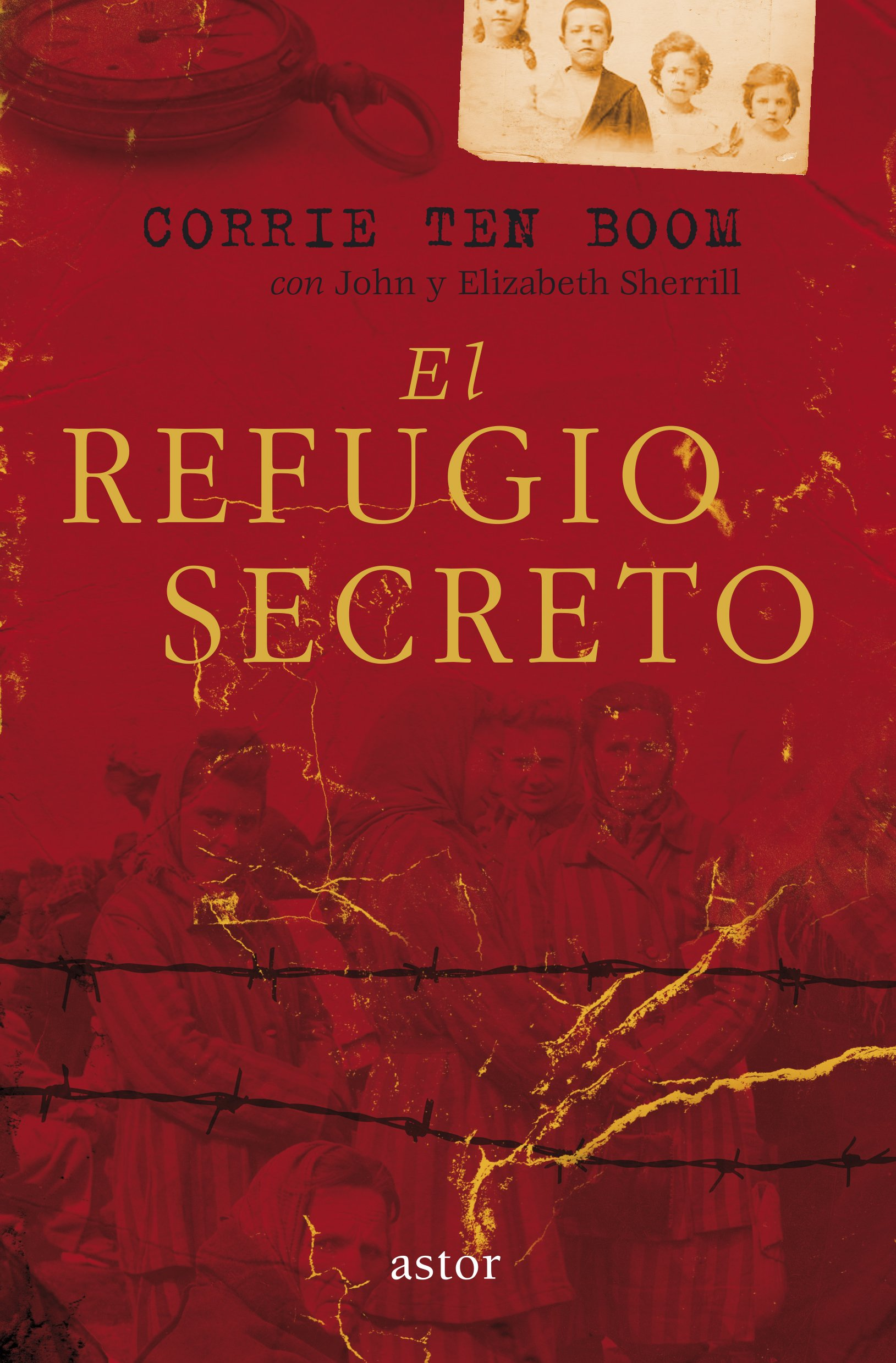 El refugio secreto amazon co uk corrie ten boom 9788490612316 books