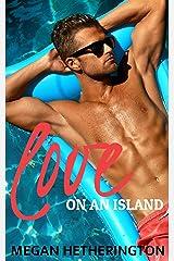Love on an Island Kindle Edition