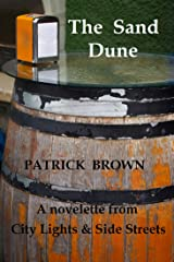 The Sand Dune: A novelette from City Lights & Side Streets Kindle Edition