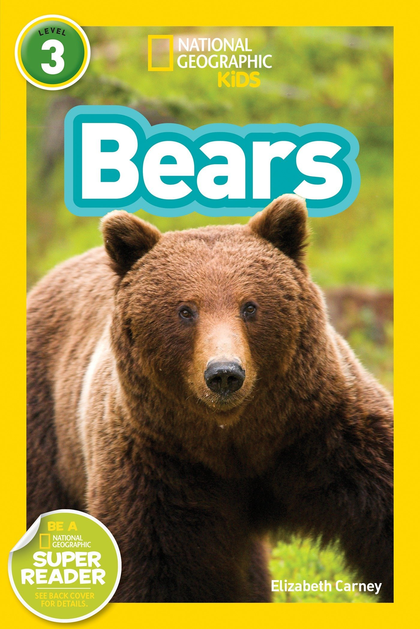 Bears (National Geographic Kids Readers Level 1)